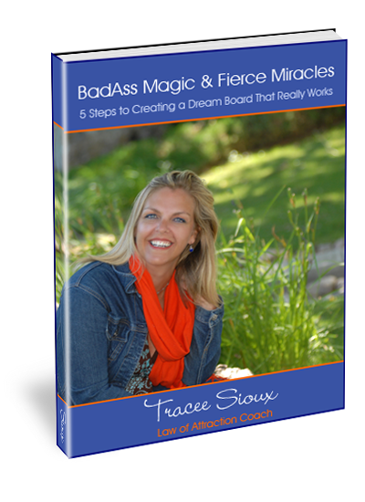 ecover for BadAss Magic & Fierce Miracles - How to Get What You Want